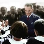 Atatürk'ün Eğitim İle İlgili Sözleri ve Özdeyişleri