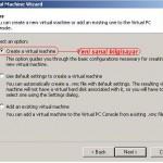Virtual PC İle Sanal Bilgisayar Oluşturma (Resimli Anlatım)