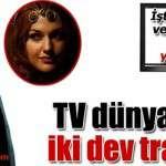 """TVEN Kanalı """"Muhteşem Yüzyıl"""" ve """"Behzet Ç.""""yi Satın Aldı!"""