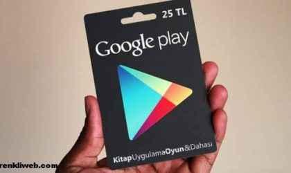 25 TL, 50 TL ve 100 TL'lik Google Play Hediye Kartları Türkiye'de Satışa Çıkıyor!