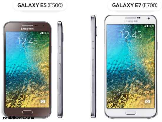 galaxy E5 ve galaxy E7